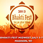 2013 Bhakti Fest Midwest July 5-7, Madison, WI